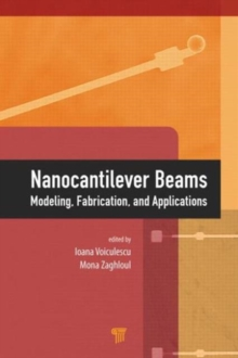 Nanocantilever Beams : Modeling, Fabrication, and Applications, Hardback Book