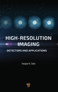 High Resolution Imaging : Detectors and Applications, Hardback Book