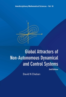 Global Attractors Of Non-autonomous Dynamical And Control Systems (2nd Edition), Hardback Book