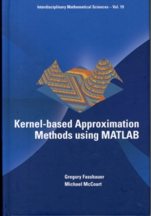 Kernel-based Approximation Methods Using Matlab, Hardback Book