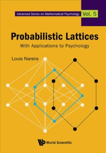 Probabilistic Lattices: With Applications To Psychology, Hardback Book