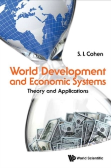 World Development And Economic Systems: Theory And Applications, Hardback Book