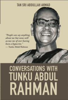 Conversations with Tunku Abdul Rahman, Paperback Book