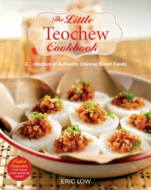 The Little Teochew Cookbook, Paperback / softback Book