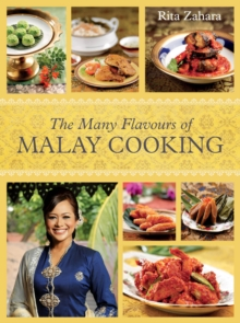 The Many Flavours of Malay Cooking, Hardback Book