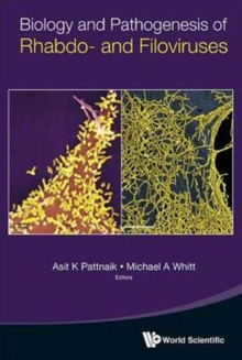 Biology And Pathogenesis Of Rhabdo- And Filoviruses, Hardback Book