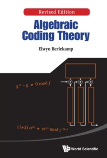 Algebraic Coding Theory (Revised Edition), Hardback Book