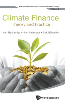 Climate Finance: Theory and Practice, Hardback Book