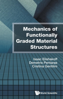 Mechanics Of Functionally Graded Material Structures, Hardback Book