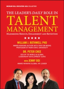 The Leader's Daily Role in Talent Management, Hardback Book