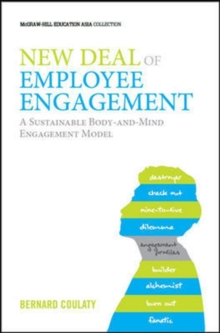 New Deal of Employee Engagement : A sustainable body-and-mind engagement model, Hardback Book
