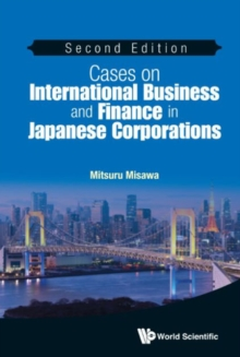 Cases On International Business And Finance In Japanese Corporations, Hardback Book