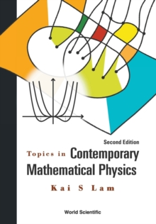 Topics In Contemporary Mathematical Physics, Paperback / softback Book