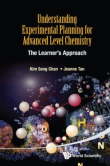 Understanding Experimental Planning For Advanced Level Chemistry: The Learner's Approach, Paperback Book