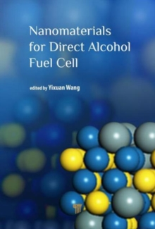 Nanomaterials for Direct Alcohol Fuel Cell, Hardback Book