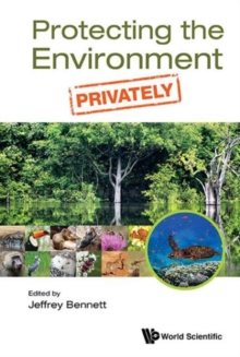 Protecting The Environment, Privately, Hardback Book