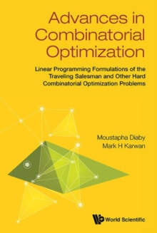 Advances In Combinatorial Optimization: Linear Programming Formulations Of The Traveling Salesman And Other Hard Combinatorial Optimization Problems, Hardback Book