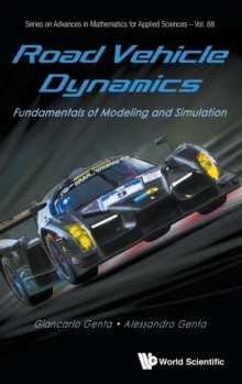 Road Vehicle Dynamics: Fundamentals of Modeling and Simulation, Hardback Book