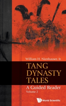 Tang Dynasty Tales: A Guided Reader - Volume 2, Hardback Book