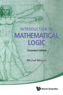 Introduction To Mathematical Logic (Extended Edition), Paperback Book