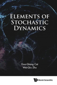 Elements Of Stochastic Dynamics, Hardback Book
