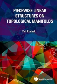 Piecewise Linear Structures On Topological Manifolds, Hardback Book