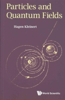 Particles And Quantum Fields, Paperback Book