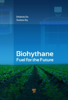 Biohythane : Fuel for the Future, Hardback Book