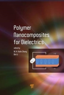 Polymer Nanocomposites for Dielectrics, Hardback Book