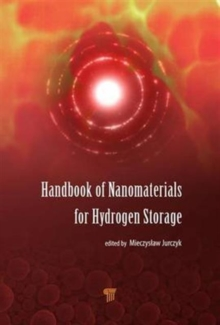 Handbook of Nanomaterials for Hydrogen Storage, Hardback Book
