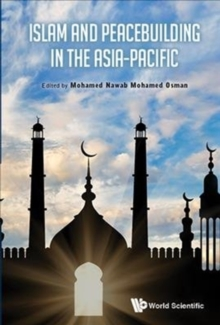 Islam And Peacebuilding In The Asia-pacific, Hardback Book