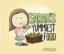 Sarah's Yummiest Food, Hardback Book