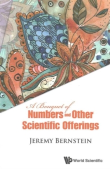 Bouquet Of Numbers And Other Scientific Offerings, A, Paperback Book