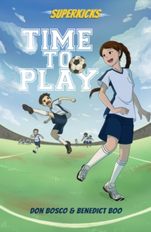 Superkicks: Time to Play, Paperback Book