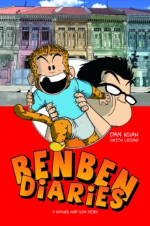Ben Ben Diaries : A Father and Son Story, Paperback Book