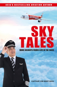 SKY TALES : More Insights From a Life in the Skies, Paperback / softback Book