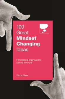 100 GREAT CHANGING MINDSETS IDEAS, Paperback Book