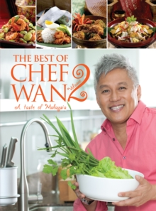 The Best of Chef Wan Volume 2 : A Taste of Malaysia, Paperback / softback Book