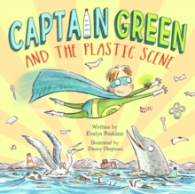 Captain Green and  the Plastic Scene, Hardback Book