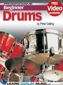Drum Lessons for Beginners : Teach Yourself How to Play Drums (Free Video Available), EPUB eBook