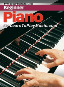 Piano Lessons for Beginners : Teach Yourself How to Play Piano (Free Video Available), EPUB eBook