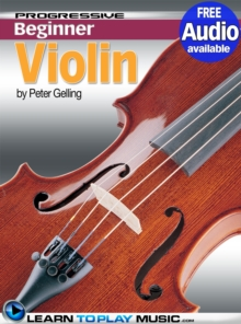 Violin Lessons for Beginners : Teach Yourself How to Play Violin (Free Audio Available), EPUB eBook