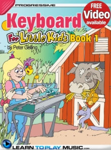 Keyboard Lessons for Kids - Book 1 : How to Play Keyboard for Kids (Free Video Available), EPUB eBook