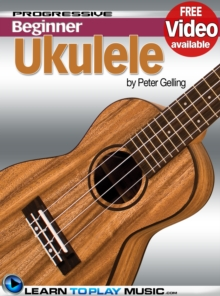 Ukulele Lessons for Beginners : Teach Yourself How to Play Ukulele (Free Video Available), EPUB eBook