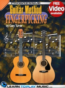 Fingerstyle Guitar Lessons for Beginners : Teach Yourself How to Play Guitar (Free Video Available), EPUB eBook
