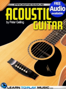 Acoustic Guitar Lessons for Beginners : Teach Yourself How to Play Guitar (Free Audio Available), EPUB eBook