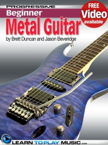 Metal Guitar Lessons for Beginners : Teach Yourself How to Play Guitar (Free Video Available), EPUB eBook