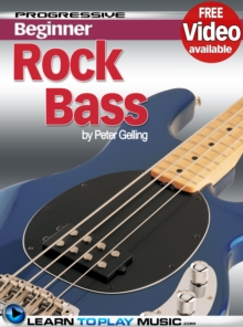 Rock Bass Guitar Lessons for Beginners : Teach Yourself How to Play Bass Guitar (Free Video Available), EPUB eBook