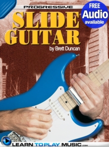 Slide Guitar Lessons for Beginners : Teach Yourself How to Play Guitar (Free Audio Available), EPUB eBook