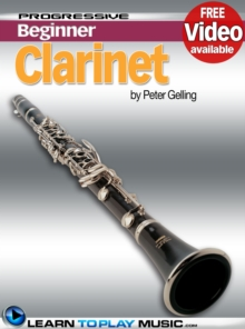 Clarinet Lessons for Beginners : Teach Yourself How to Play Clarinet (Free Video Available), EPUB eBook